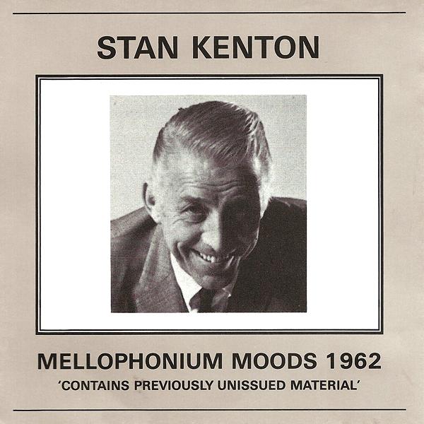 Stan Kenton - Mellophonium Moods